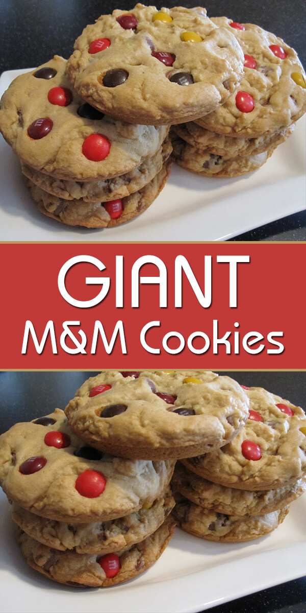 Giant M&M Cookies
