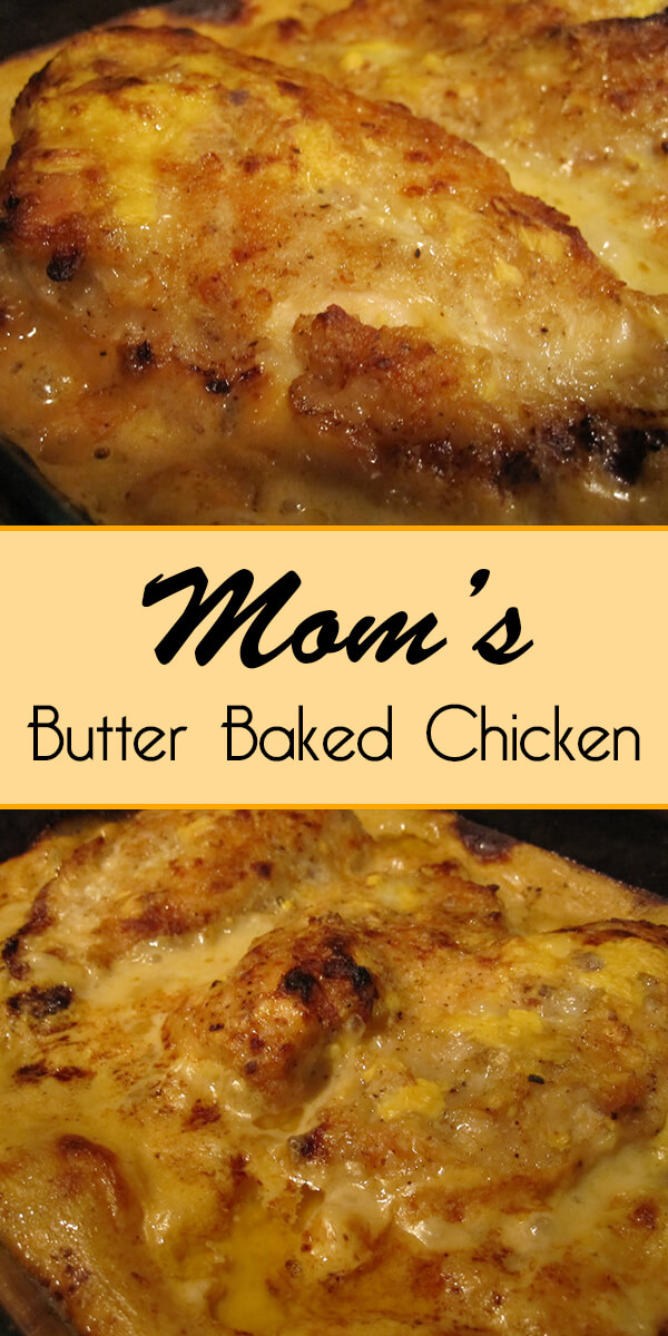 Mom's Butter Baked Chicken